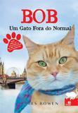 Bob - um gato fora do normal - Novo conceito