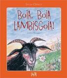 Boia, Boia Lambisgoia! - Editora le