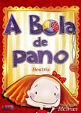 Bola de Pano, A - Ide