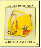 Bolsa Amarela, A - 35 Ed - Casa lygia bojunga