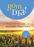 Bom dia 2 - Leituras diárias com Stormie Omartian