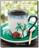 Bom dia trancoso: 40 receitas para acompanhar o ca - Cooklovers