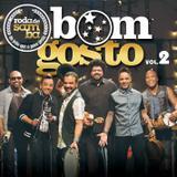 Bom Gosto - Roda de Samba Ao Vivo - CD - Som livre