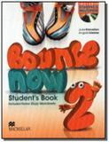 Bounce now 2 - students pack with  activity book m - Macmillan