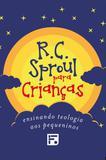 Box R.C. Sproul para Crianças - Fiel editora