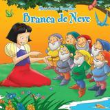 Branca De Neve: Meus Contos Favoritos - Editora nobel