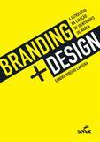 Branding design - A estratégia na criação de identidades de marca