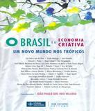 Brasil E A Economia Criativa - Jose olympio (record)