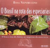 Brasil na rota das especiarias - José olympio