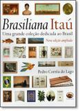 Brasiliana Itau: Uma Grande Coleção Dedicada ao Brasil - Capivara - queen books