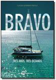Bravo   tres anos tres oceanos - Ithala