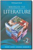 Bridges to literature - level 2 - Houghton mifflin