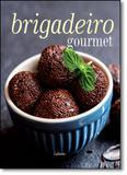 Brigadeiro Gourmet - Larousse - lafonte