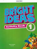 Bright ideas 1 ab with online practice - Oxford university