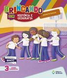 Brincando Com Historia E Geografia - 3 Ano - Ef I - 03 Ed - Editora do brasil - didaticos