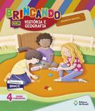 Brincando Com Historia E Geografia - 4 Ano - Ef I - Editora do brasil - didaticos