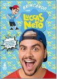 Brincando com Luccas Neto - Pixel - especial