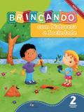 Brincando com natureza e sociedade vol. 2 - ed. inf. - reform. 2013 - Ed. do brasil