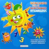 Brincando com os monstrinhos vitaminados - Sr. Maçã - Girassol