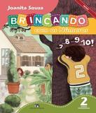 Brincando Com Os Numeros - 2 Ano - Ef I - 03 Ed - Editora do brasil - didaticos