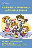 Brincando e aprendendo habilidades sociais - Paco editorial