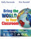 Bring the World to Your Classroom - Edtechteam press