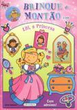 Brinque de Montão Lili a Princesa - Girassol