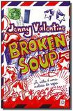 Broken soup a vida e uma meleca - Moderna