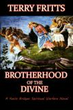 Brotherhood of the Divine - Thrillogy press