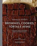 Brownies, cookies, tortas e afins