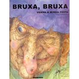 Bruxa , Bruxa Venha À Minha Festa - Brinque book