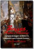 Bruxas, santas e professoras: a limpeza da imagem - Prismas