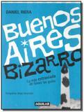 Buenos aires bizarro - Aguilar