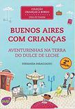 Buenos aires com criancas 2 edicao - aventurinhas na te - Pulp ideias