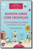 Buenos aires com criancas: aventurinhas na terra d - Pulp edicoes