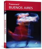 Buenos Aires - Frommers - Alta books
