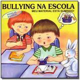 Bullying na escola: meu material esta sumido! - ro - Blu editora