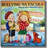 Bullying na escola: piolho nao escolhe cabeca - ap - Blu editora