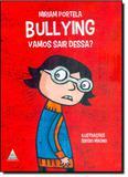 Bullying: Vamos Sair Dessa - Noovha america
