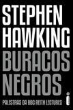 Buracos Negros - Palestra da BBC Reith Lectures