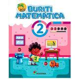 Buriti Matematica - 2 Ano - Moderna