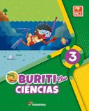 BURITI PLUS - CIENCIAS - 3º ANO - Moderna - didaticos