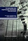 Burocratas das Organiz. Financeiras Internacionais - Fgv
