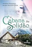 Cabana da Solidao, A - Intelitera editora