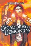 Caçadores de Demônios - Editora draco
