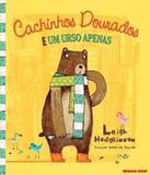 Cachinhos Dourados E Um Urso Apenas - Brinque-book