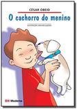 Cachorro do menino, o - Moderna - paradidaticos