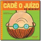 Cadê o juízo do menino - Bri - brinque book