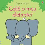 Cade o Meu Elefante - Usborne