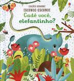 Cadê você elefantinho? : Esconde-esconde
